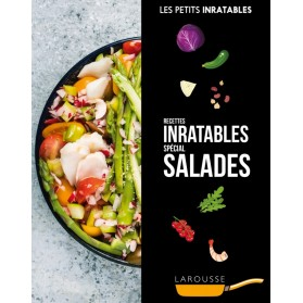 Recettes Inratables Spécial Salades